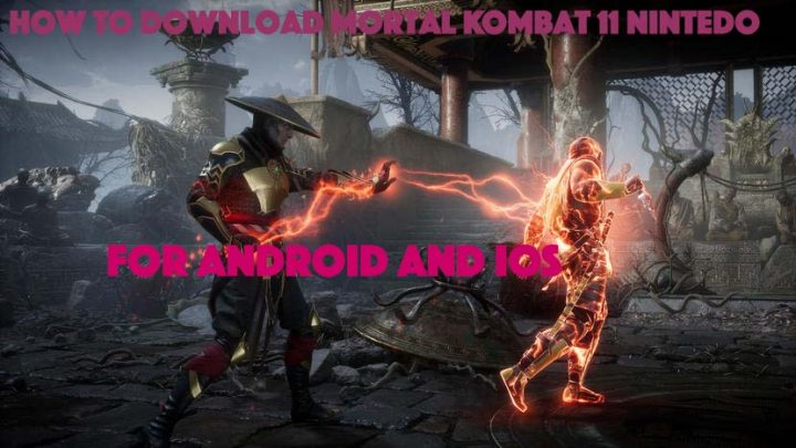 How To Download Mortal Kombat 11 Nintendo Switch For Android
